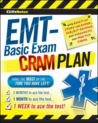 CliffsNotes EMT Basic Exam Cram Plan By Northeast Editing, Inc. (COR)